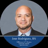 Jose Rodriguez, RN_Winter 2021 Melissa A. Fischer Nursing Award