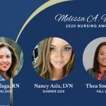 Melissa A Fischer Nursing Award 2020 Recipients Joy Malaga Nancy Aziz Thea Smith