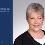 Marcia Hopkins RN BSN recipient of Nursing Award 2021