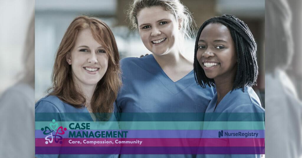 Case management week private nurses